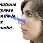 Dégager un nez bouché avec des produits naturels